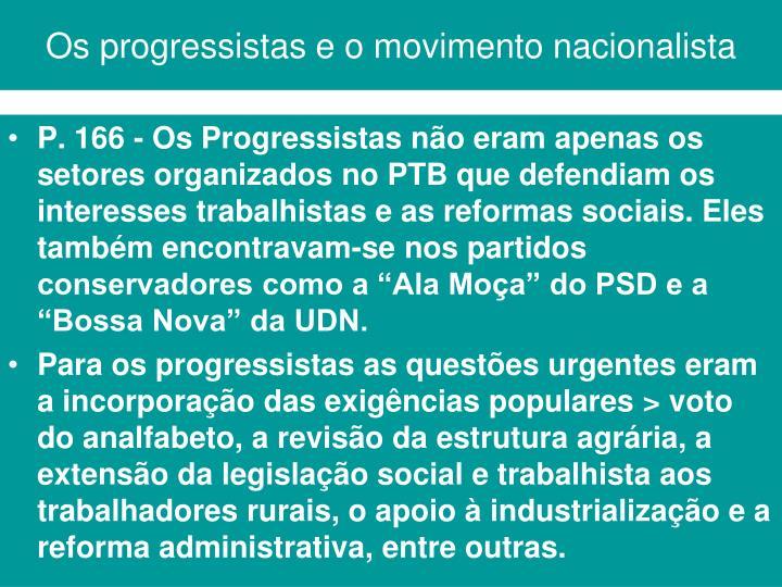 Os progressistas e o movimento nacionalista