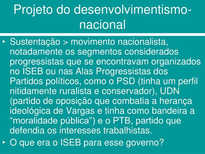 Projeto do desenvolvimentismo-nacional