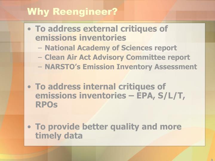 Why Reengineer?