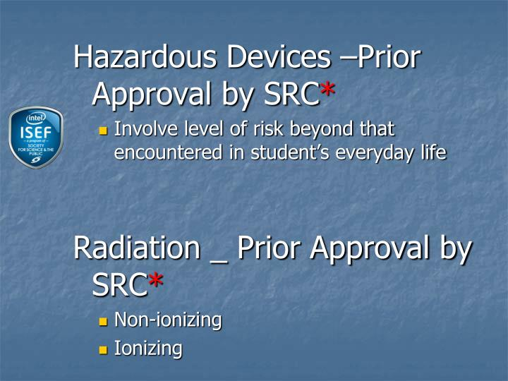 Hazardous Devices –Prior Approval by SRC