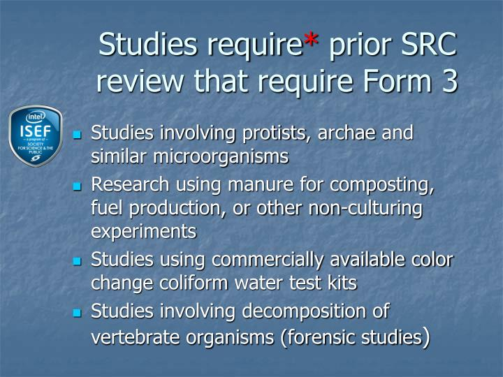 Studies require
