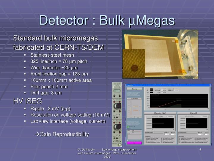 Detector : Bulk µMegas
