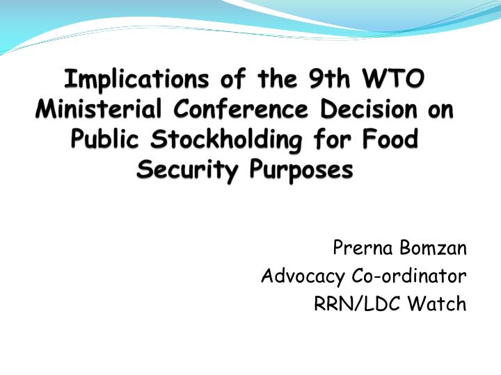 Implications of the 9th WTO Ministerial Conference Decision on Public Stockholding for Food Security...