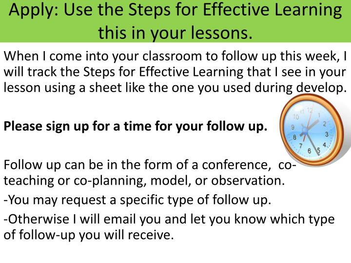 Apply: Use the Steps for Effective Learning this in your lessons.