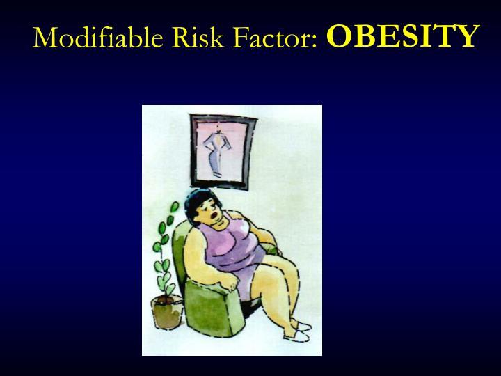 Modifiable Risk Factor: