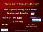 chapter 17 thrifts and credit unions6
