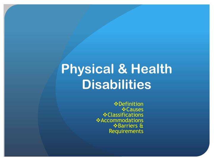 phisical disabilities
