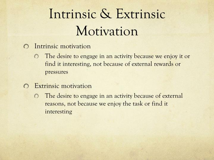 does intrinsic or extrinsic motivation work Autonomy led to self-determination theory,  posed a model of intrinsic and extrinsic work motivation intrinsic motivation involves people doing an.