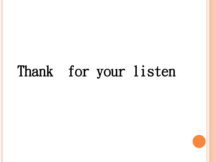 Thank  for your listen