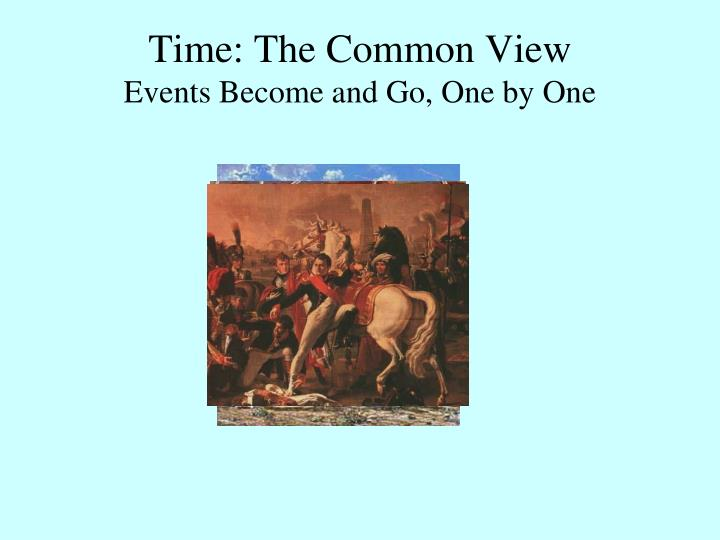 Time: The Common View