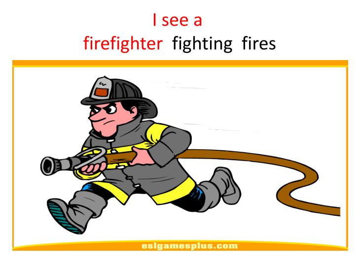 i see a firefighter fighting fires n.