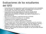evaluaciones de los estudiantes del isfd