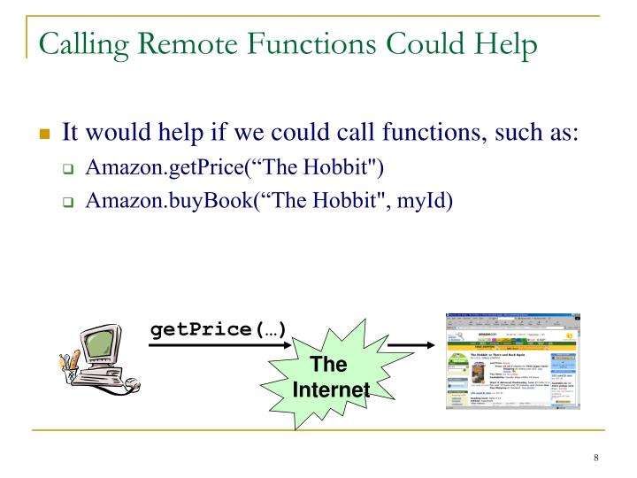 Calling Remote Functions Could Help