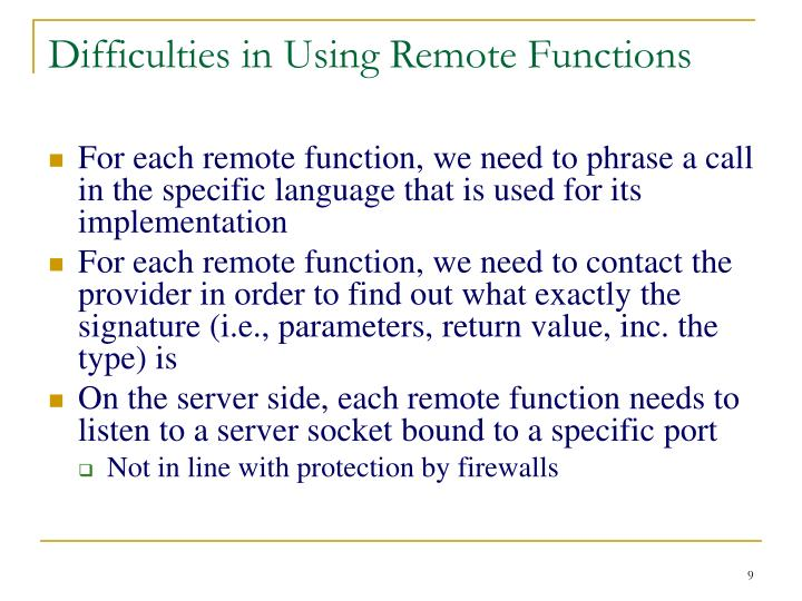 Difficulties in Using Remote Functions