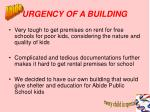 urgency of a building