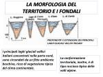 la morfologia del territorio e i fondali