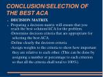 conclusion selection of the best aca