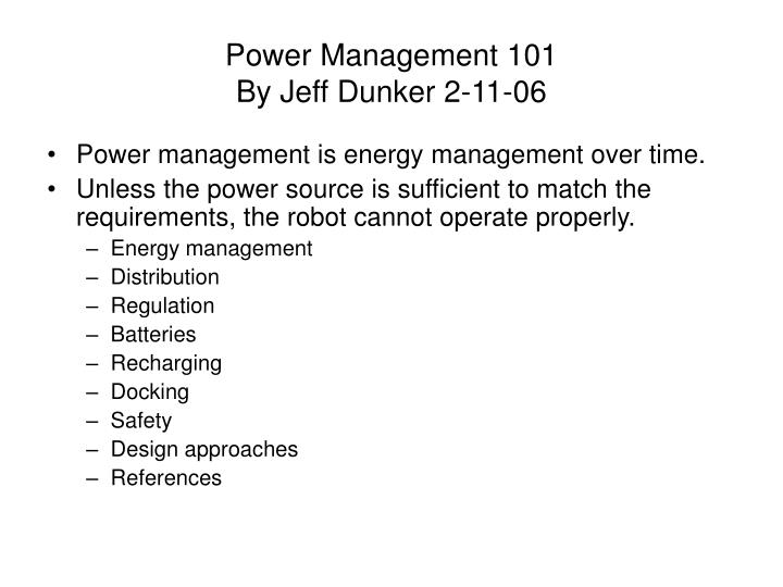 power management 101 by jeff dunker 2 11 06 n.