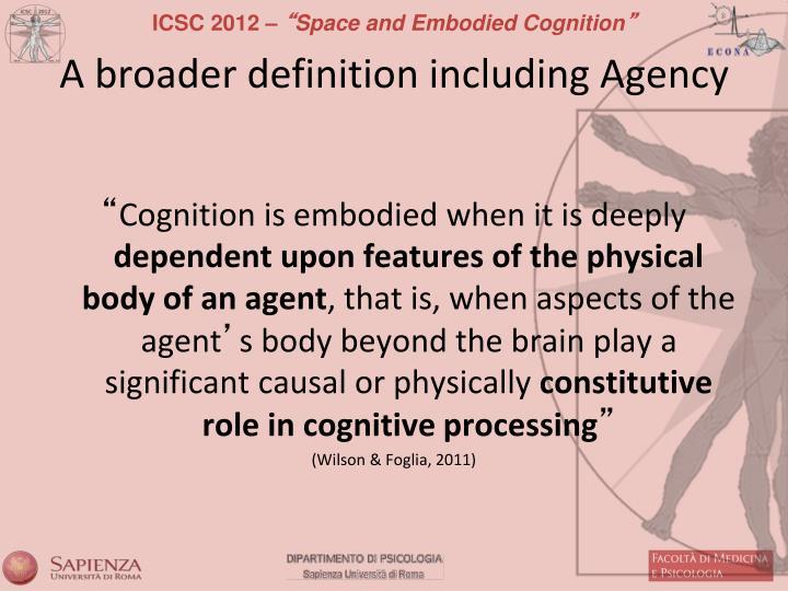 A broader definition including Agency