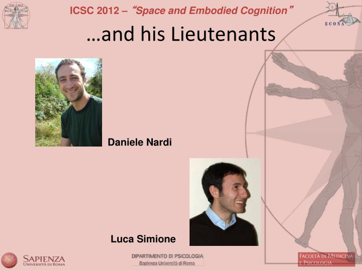 …and his Lieutenants