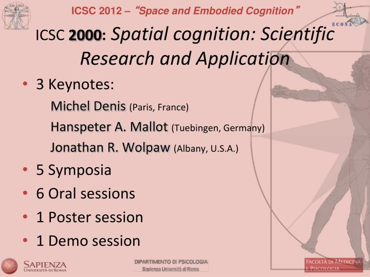 Icsc 2000 spatial cognition scientific research and application