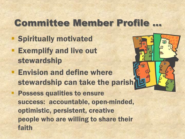 Committee Member Profile ...