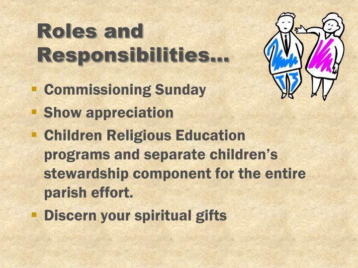 Roles and Responsibilities...