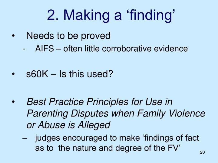 2. Making a 'finding'