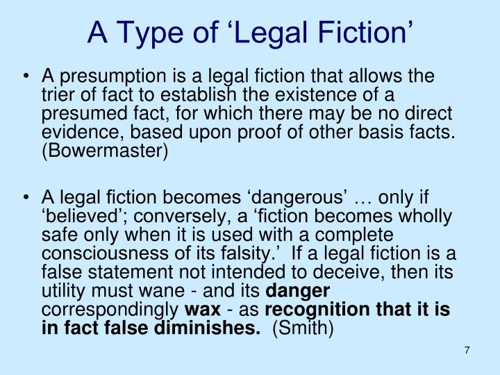 A Type of 'Legal Fiction'