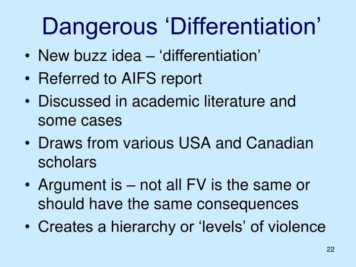 Dangerous 'Differentiation'