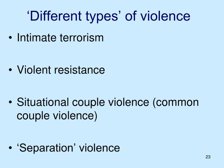 'Different types' of violence