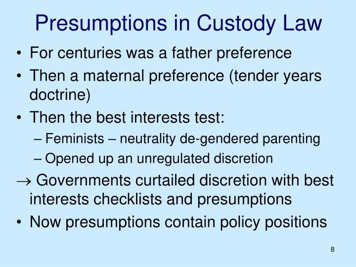 Presumptions in Custody Law