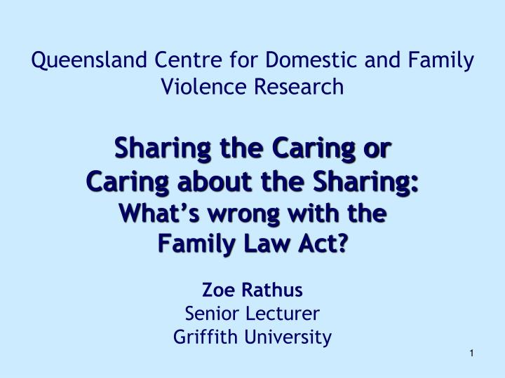 Queensland Centre for Domestic and Family Violence Research