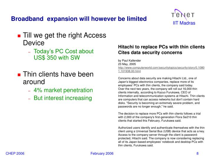 Broadband  expansion will however be limited