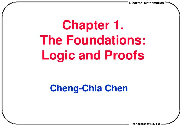 chapter 1 the foundations logic and proofs n.