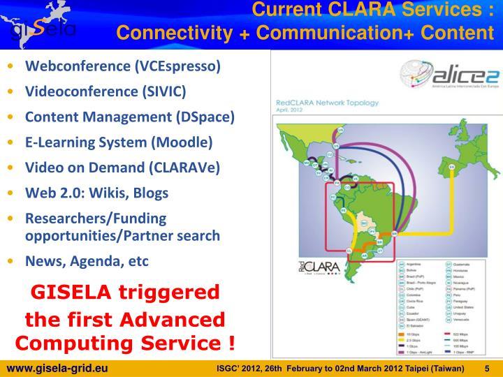 Current CLARA Services :