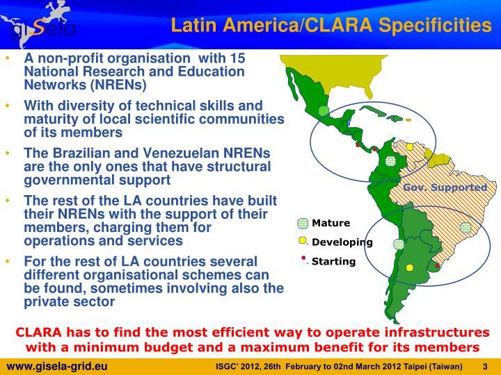 Latin america clara specificities