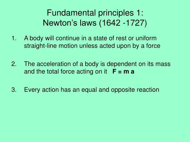 Fundamental principles 1: