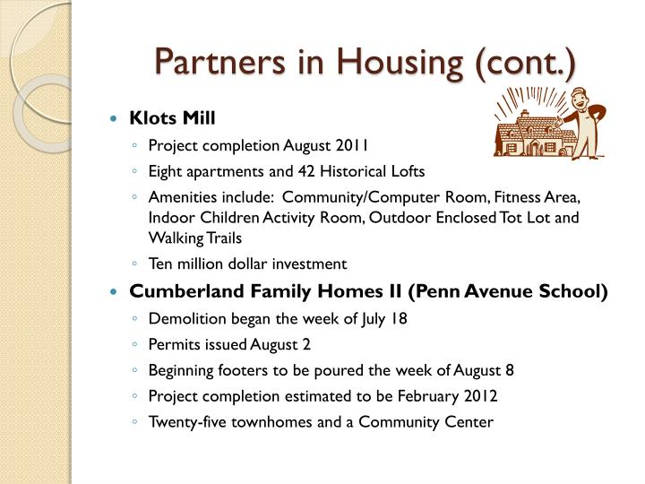 Partners in Housing (cont.)