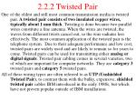 2 2 2 twisted pair