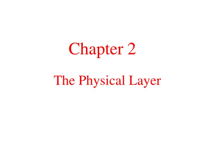 the physical layer n.