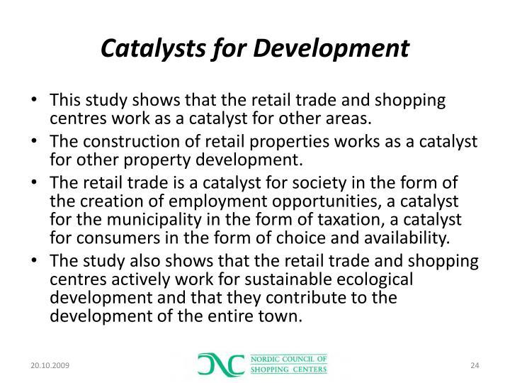 Catalysts for Development