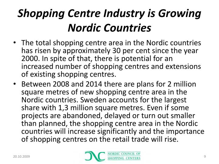 Shopping Centre Industry is Growing Nordic C