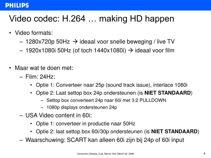 Video codec: H.264 … making HD happen