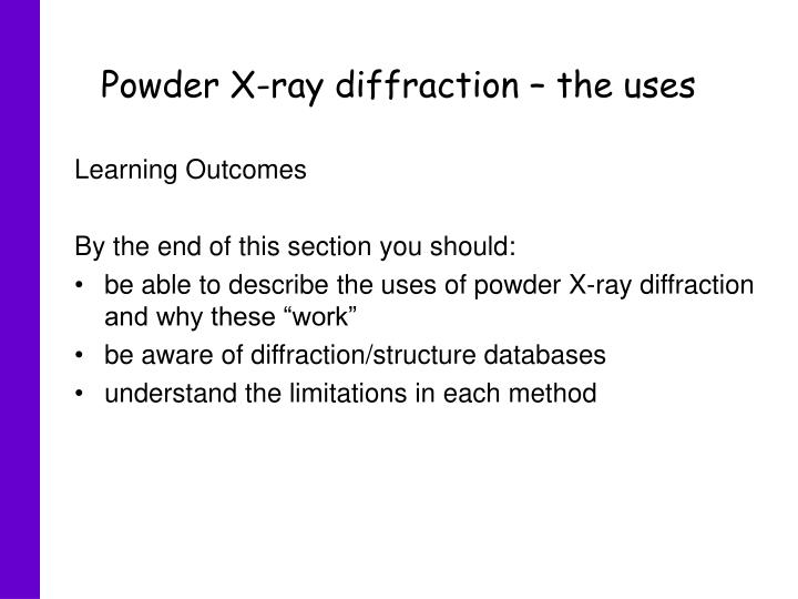 PPT - Powder X-ray diffraction – the uses PowerPoint