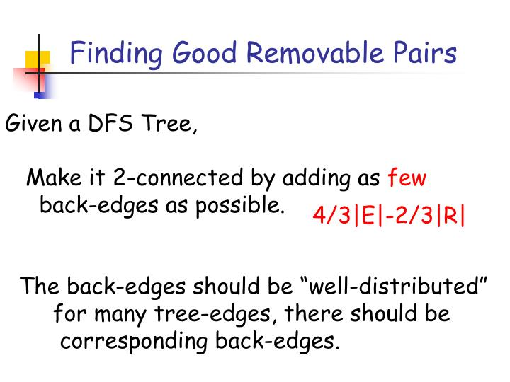 Finding Good Removable Pairs