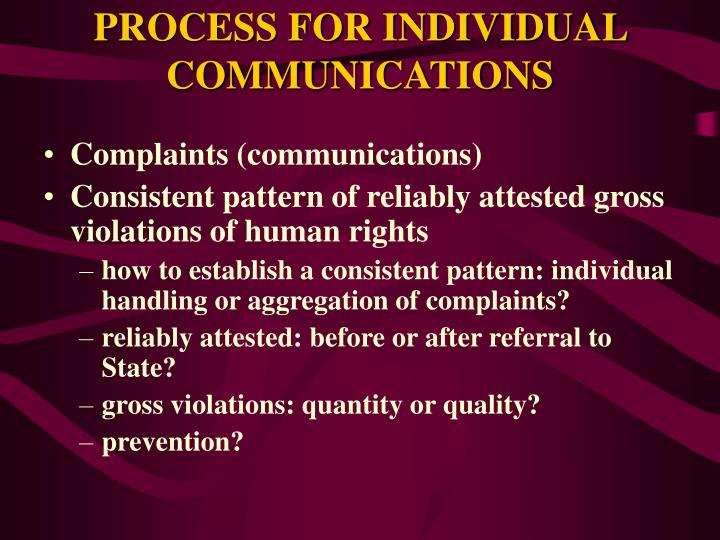 PROCESS FOR INDIVIDUAL COMMUNICATIONS