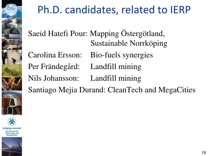 Ph.D. candidates, related to IERP