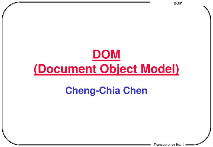 dom document object model n.