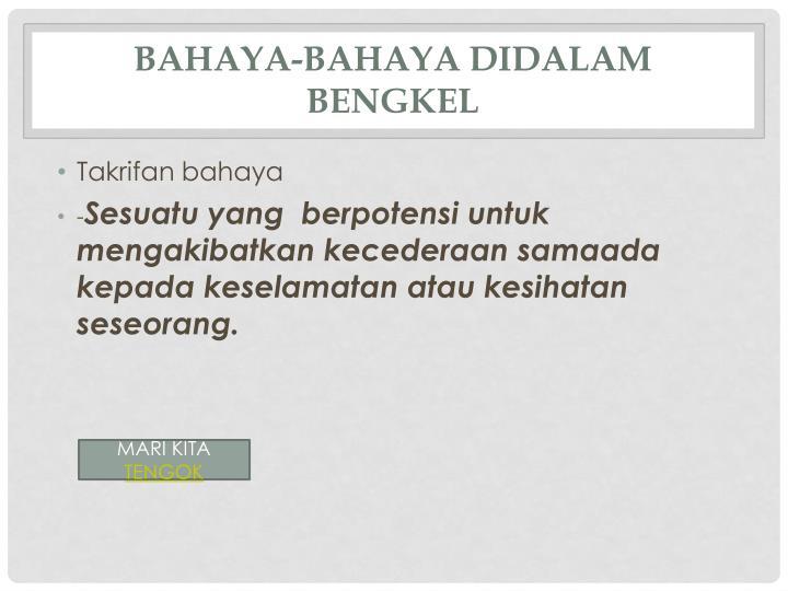 BAHAYA-BAHAYA DIDALAM BENGKEL